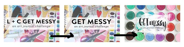 Get Messy Evolution